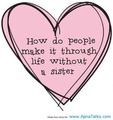 Love my sister <3