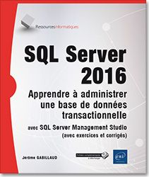SQL Server 2016 - Apprendre à administrer une base de données transactionnelle avec SQL Server Management Studio http://catalogue-bu.univ-lemans.fr/flora/jsp/index_view_direct_anonymous.jsp?PPN=197986609