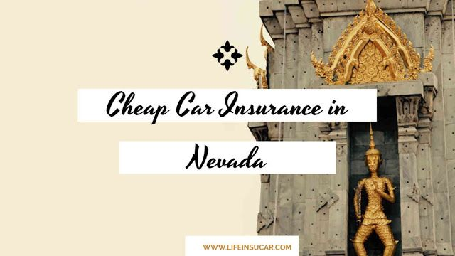 Find The Best Auto Insurance In Nevada Also Compare Car Insurance Companies For Free To Ge Cheap Car Insurance Car Insurance Best Cheap Car Insurance