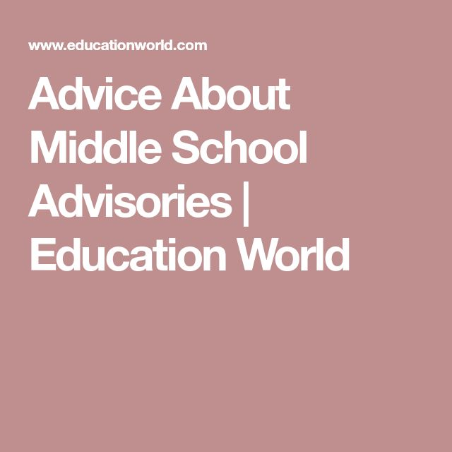 Advice About Middle School Advisories | Education World