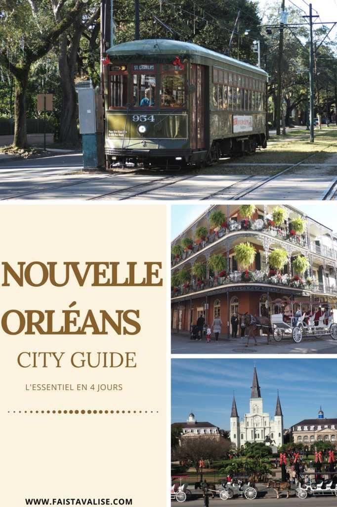 City Guide - 4 jours à la Nouvelle-Orléans - Fais ta valise
