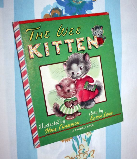 The Wee Kitten 1950 A Friendly Book By HippKidBooks On Etsy 1500