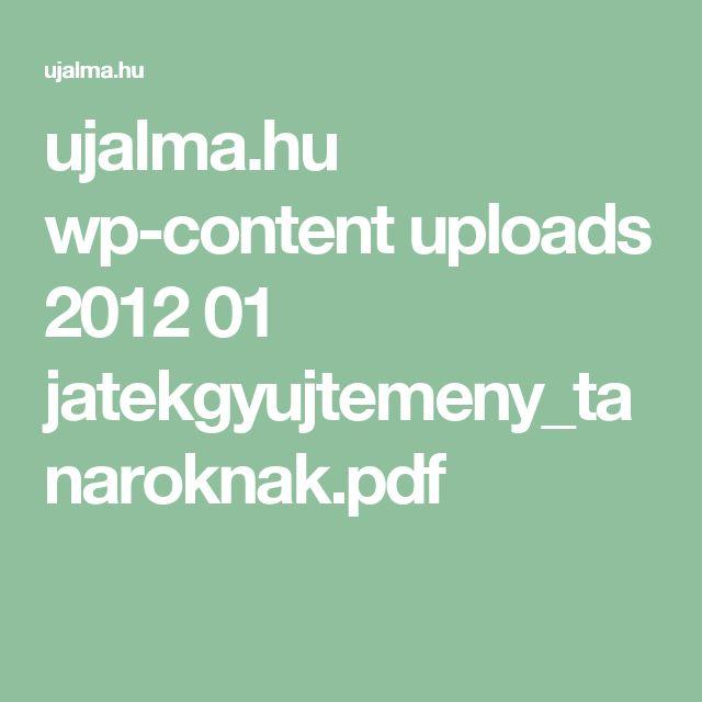 ujalma.hu wp-content uploads 2012 01 jatekgyujtemeny_tanaroknak.pdf