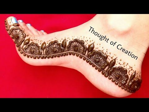 A New Easy Simple Floral Mehndi Design For Feet Step By Step