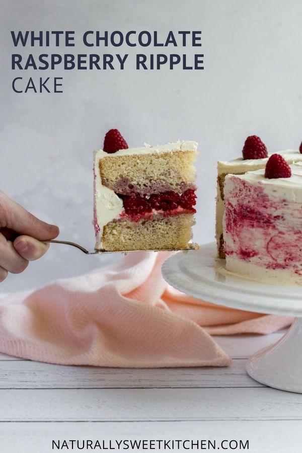 White Chocolate Raspberry Ripple Cake Recipe Raspberry Recipes