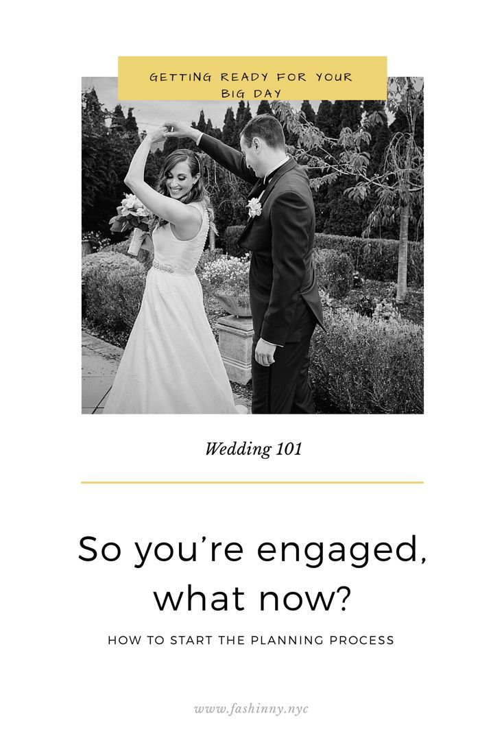 So You Re Engaged Now What Wedding 101 Fashinny Wedding Wedding Planning Where To Begin With Wedding Plann Wedding Engaged Now What Plan My Wedding