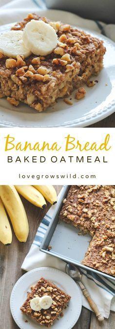Start your morning with delicious Banana Bread Baked Oatmeal! So easy and tastes like a slice of warm banana bread!   LoveGrowsWild.com