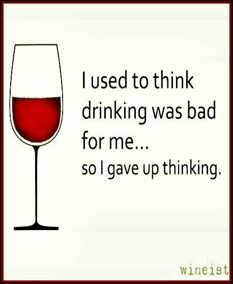 Wine Funnies - gave up thinking (Wine glass Illustration Quotes) __[wineist.com] #cCreams #cRed #good