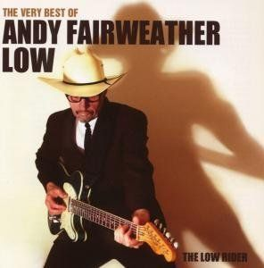 Andy Fairweather Low - Low Rider: The Very Best Of Andy Fairweather Low