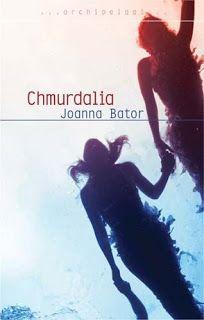 Joanna Bator - Chmurdalia #22
