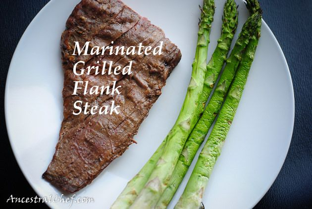 Marinated Grilled Flank Steak | THM suppers | Pinterest