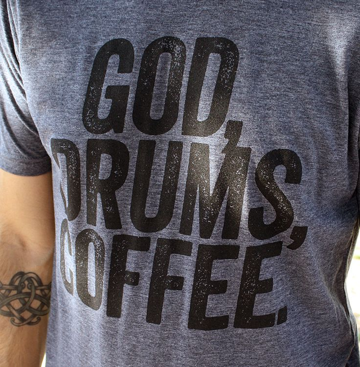 This Drummer shirt is a classic mix of humor and truth. Designed uniquely for the praise and worship musician, coffee lovers and/or worship team member and is the perfect drummers gift.