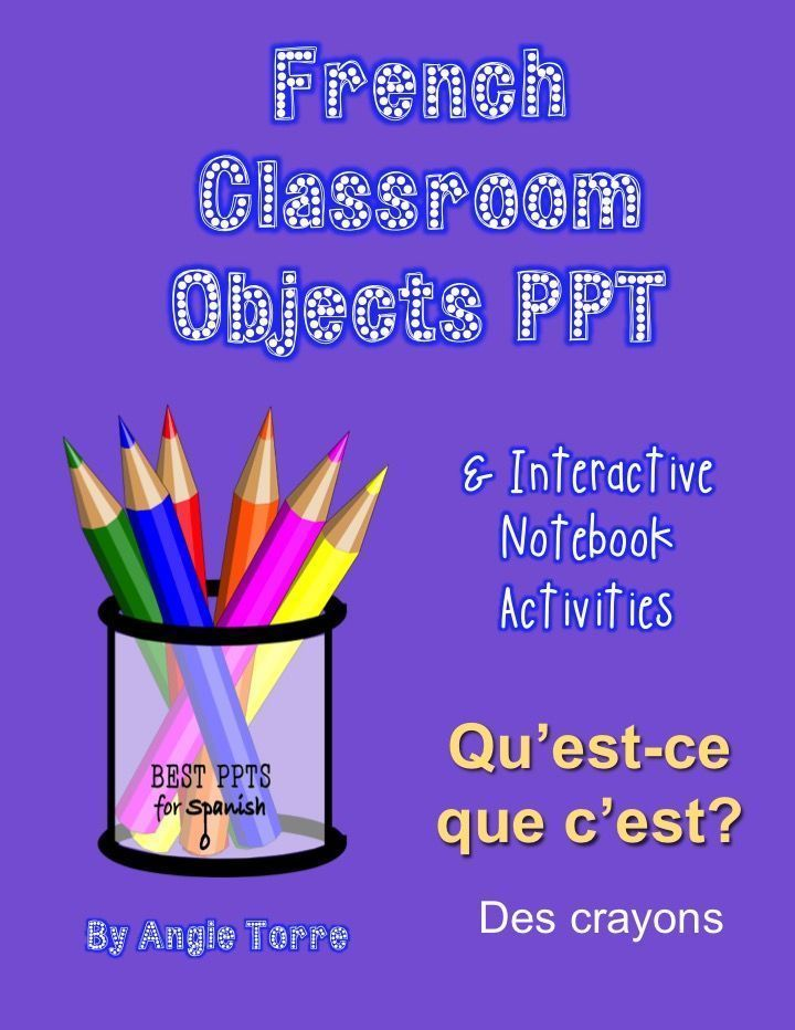 57-slide French Classroom Objects Power Point with four Interactive Notebook Activities: Objects, classroom, articles, & Google Drive Power Point Interactive Notebook Activity. List of 44 classroom objects and Power Point instructions for Google Drive Activity