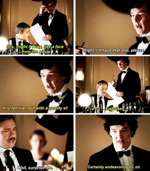 When Sherlock tried to be funny in revealing to John that he didn't actually die two years ago.