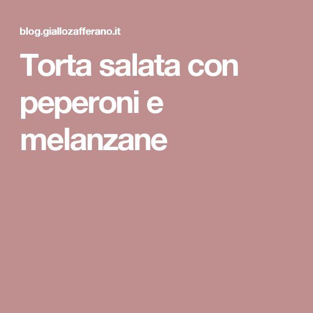 Torta salata con peperoni e melanzane