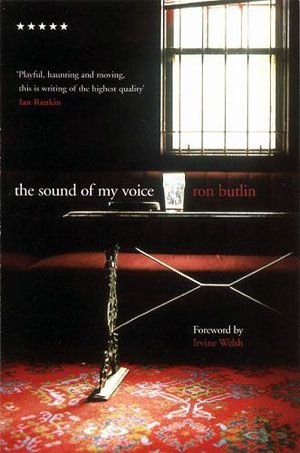 ron butlin - the sound of my voice.