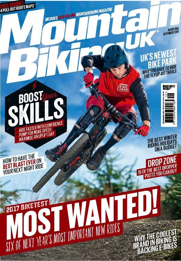 In this issue:    Includes FREE! Ultimate Gear Guide - 135 must have gift ideas for every mountain biker    2017 BIKE TEST- Most Wanted! Six of next year's most important new rides.    Boost your skills - Ride faster with confidence, Pump for more speed & Maximise an uplift day!    How to have the best blast ever on your next night ride    The best winter riding holidays on a budget    Drop zone - 15 of the best dropper posts you can buy    Why the coolest brand is biking is backing e-bikes