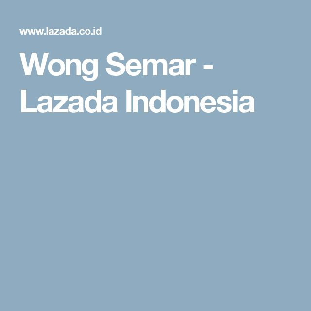 Wong Semar - Lazada Indonesia