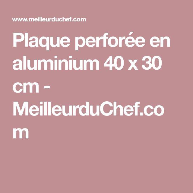 Plaque perforée en aluminium 40 x 30 cm - MeilleurduChef.com