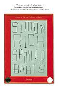 """Spoiled Brats by Simon Rich: Twenty years ago, Barney the Dinosaur told the nation's children they were special. We're still paying the price. From """"one of the funniest writers in America""""* comes a collection of stories culled from the front lines of the millennial culture wars. Rife with failing rock..."""