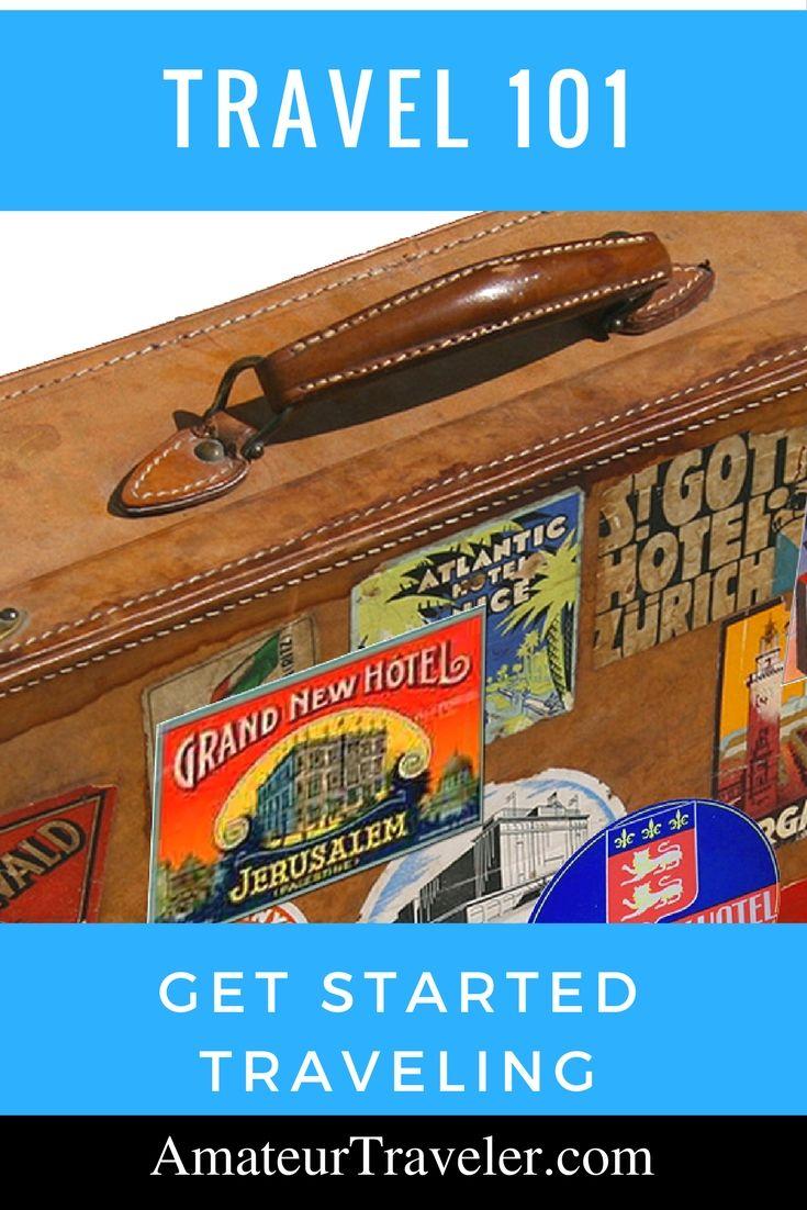Travel 101 - Get Started Traveling