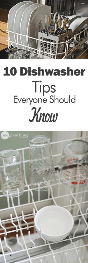 10 Dishwasher Tips Everyone Should Know - 101 Days of Organization