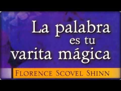 LA PALABRA ES TU VARITA MÁGICA AUDIOLIBRO COMPLETO FLORENCE SCOVEL SHINN