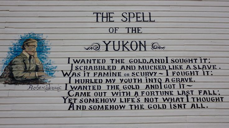 Missing Dawson City, Yukon The Spell of the Yukon by Robert Service