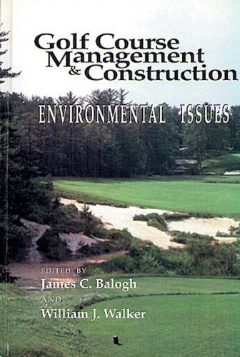 Golf Course Management & Construction: Environmental Issues >>> For more information, visit image link.