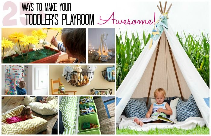 Make Your Toddler's Playroom Awesome!