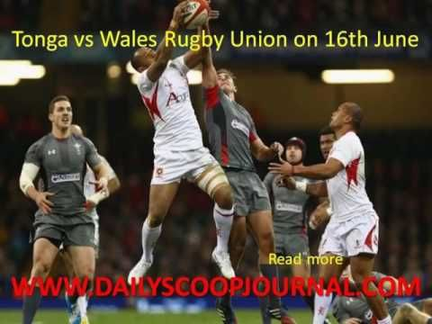 Tonga vs Wales Rugby Union on 16th June