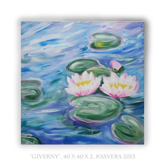 Impressionism Monet Garden Pond Water lily Giverny Paintings on canvas Lilies KSAVERA 16x16 Original Monets Art Nouveau Modern blue. €47.00, via Etsy.