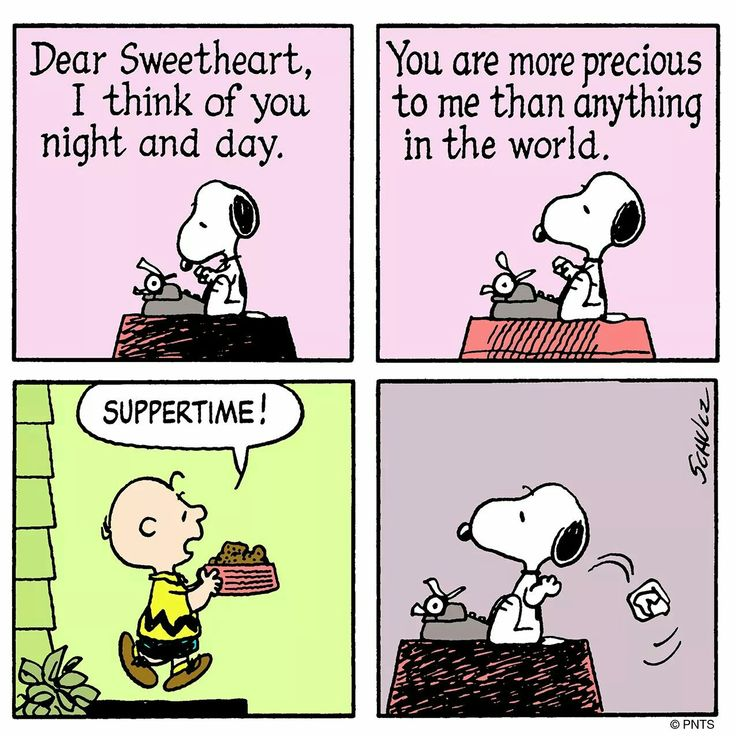 Dear sweetheart... I think of you night and day. You are more precious to me than- oh wait food, there's food. Bye.
