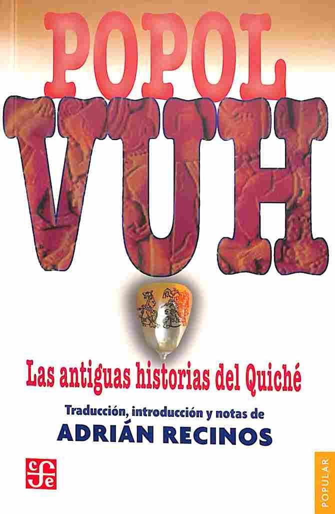 808.84915 P67 1960 El Popol Vuh fue el libro tradicional de los indios que habitan la región del Quiché, en Guatemala, y sus páginas testimonian la calidad espiritual de la cultura en la que fue escrito. La primera parte relata el origen del mundo y la creación del hombre; la segunda narra las hazañas de los héroes míticos Hunahpú e Ixbalanqué; una y otra tienen la gracia y la sabiduría de las fábulas clásicas, y en cuanto a su belleza, no hay muchas narraciones que rivalicen con estas…