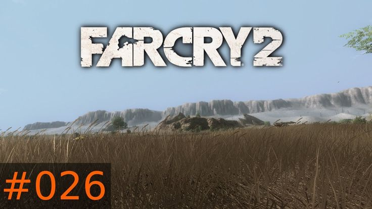 [#026] Far Cry 2 (PC) Gameplay