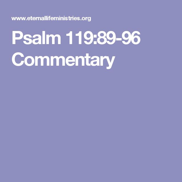 Psalm 119:89-96 Commentary