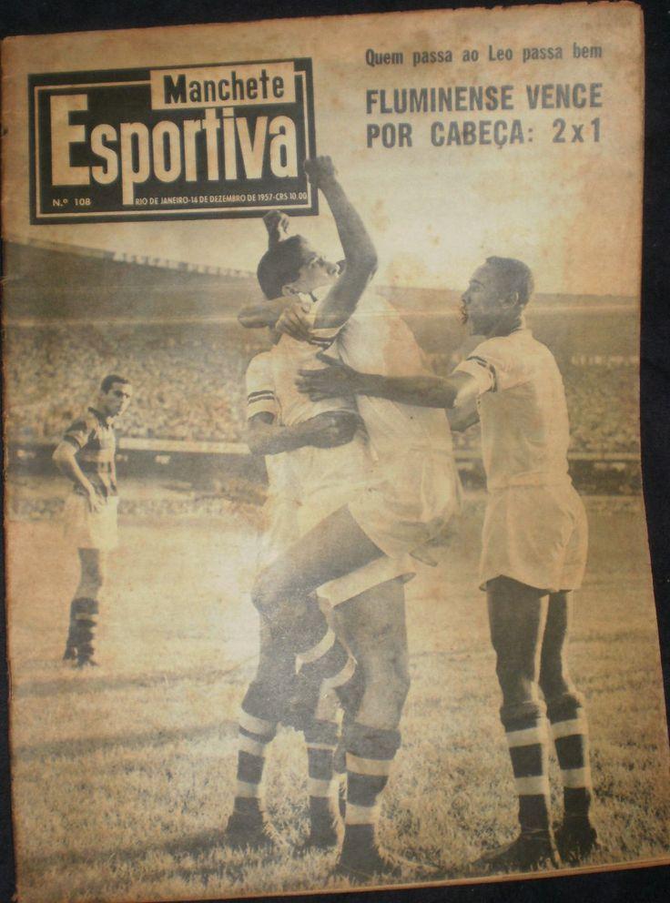 Manchete Esportiva Nº 108 1957 Fluminense Botafogo Flamengo - R$ 40,00 no MercadoLivre