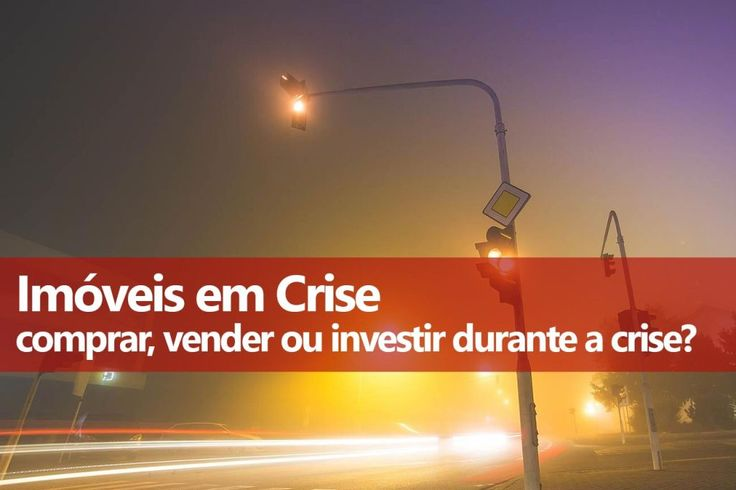 Imóveis: Comprar, vender ou investir durante a Crise 2016 - Clube dos Poupadores