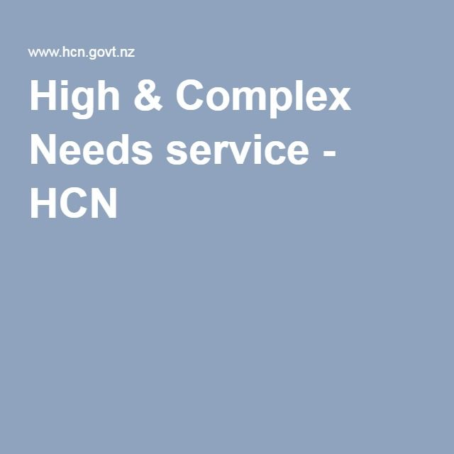 High & Complex Needs service - HCN