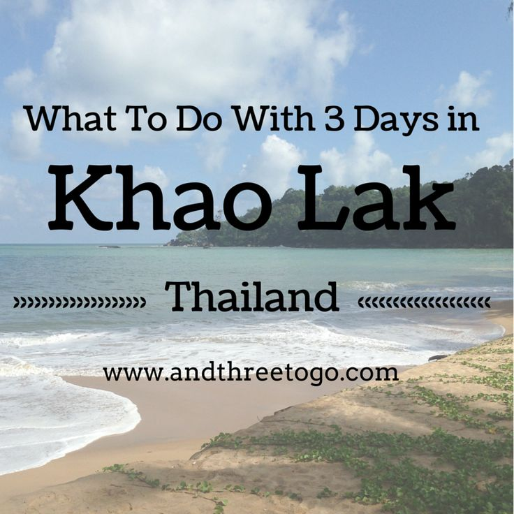 What to do with 3 days in Khao Lak