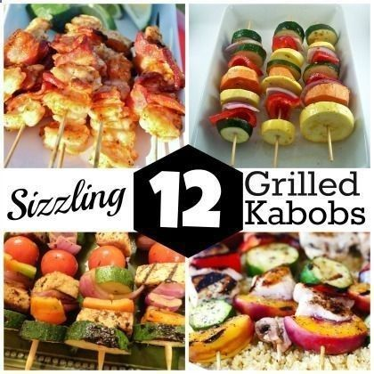 Sizzling Grilled #Kabobs Time to fire up the BBQ for 12 kid-friendly, adult-friendly, sizzling grilled kabob ideas. If its on a skewer, it has to be good!