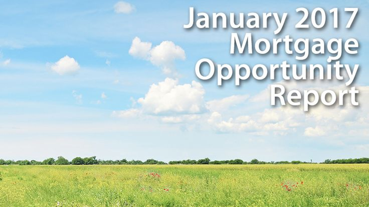 January 2017 Mortgage Opportunity Report: Homeowners Enjoy Rising Home Equity