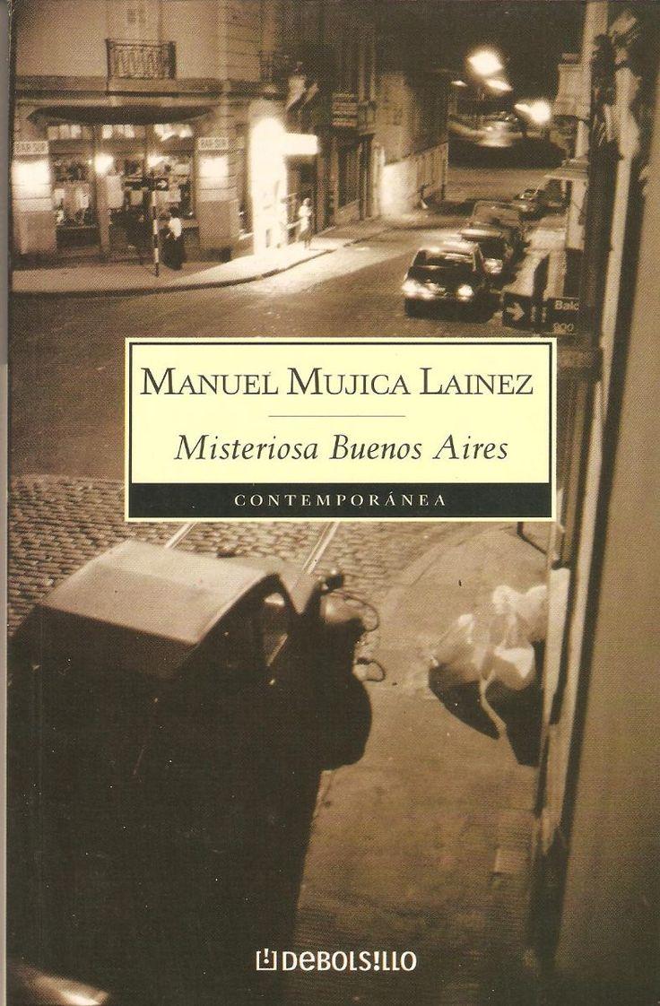 Misteriosa Buenos Aires, de Manuel Mújica Láinez.