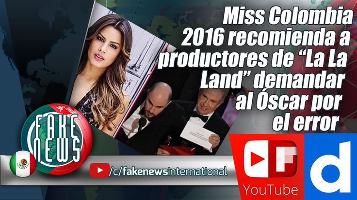"Miss Colombia 2016 recomienda a productores de ""La La Land"" demandar al ..."