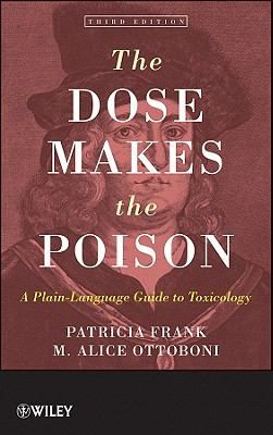 The dose makes the poison: a plain language guide to toxicology.
