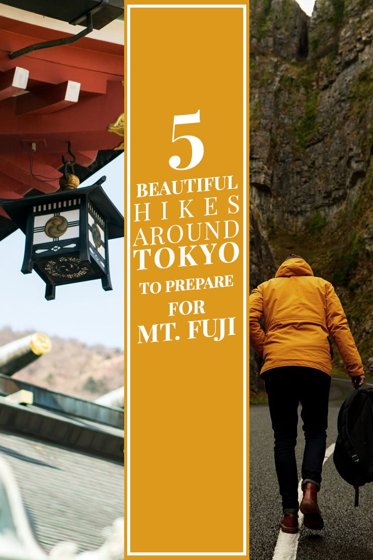 5 Beautiful Hikes Around Tokyo to Prepare for Mt. Fuji