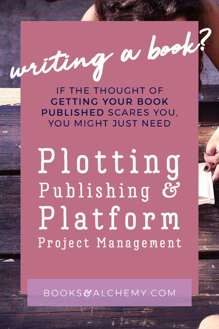 If The Thought Of Getting Your Book Published Scares You Fret Not I Ll Help You Plot Publish Bui Project Management Books Management Books Writing A Book