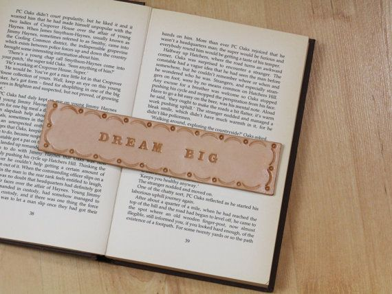 Dream Big Bookmark  Inspirational Dream Big by TinasLeatherCrafts. Repin To Remember.