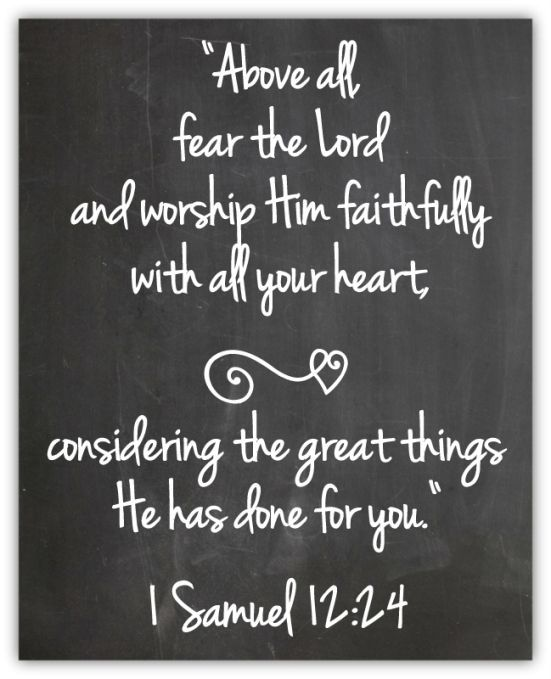 Bible Quotes Heart: Above All, Fear The Lord And Worship Him