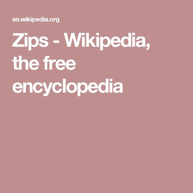 Zips - Wikipedia, the free encyclopedia